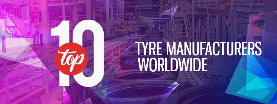 Tyre Manufacturers Worldwide